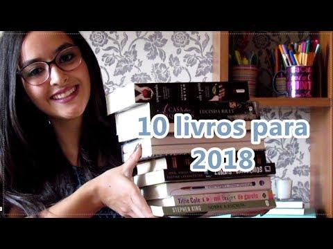 10 livros para 2018 l Entre Livros e Personagens