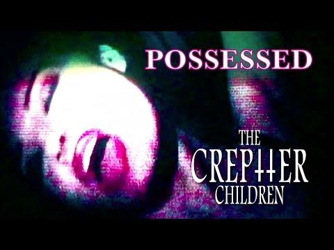 The Creptter Children-Possessed (OFFICIAL VIDEO)