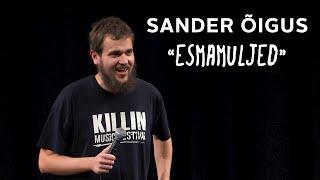 """Sander Õigus - """"Esmamuljed"""""""