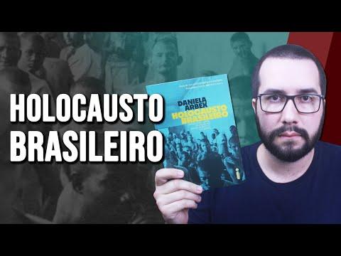 HOLOCAUSTO BRASILEIRO, de Daniela Arbex - Resenha