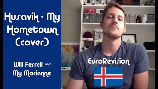 Húsavík - My Hometown (piano cover) | Will Ferrell & My Marianne