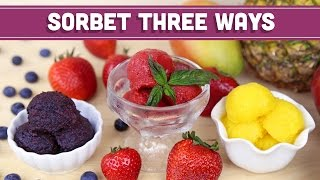 Healthy Sorbet For Summer, 3 Easy Ways! Mind Over Munch