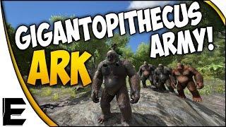 ARK Survival Evolved Gameplay ➤ GIGANTOPITHECUS ARMY! [Killer Bigfoot Ape Gorilla Army Series]
