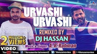 Urvashi Urvashi - Remix   DJ Hassan   A.R Rehman   Prabhu Deva   Latest Hindi Remix Songs 2017