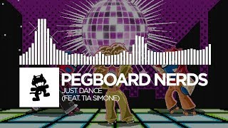 Pegboard Nerds   Just Dance (feat. Tia Simone) [Monstercat Release]