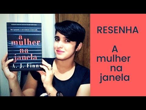 A MULHER NA JANELA | A.J. FINN | LeiturasdaTchella