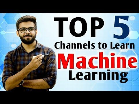 Top 5 Channels to Learn Machine Learning   Best Machine Learning Youtube Channels   Well Academy