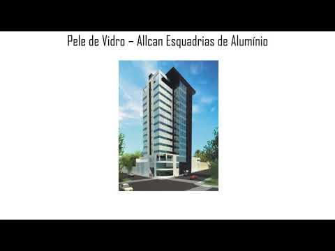 Pele de Vidro (Fachada) - Allcan Esquadrias Alumínio