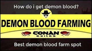 Demon Blood Farming - Conan Exiles