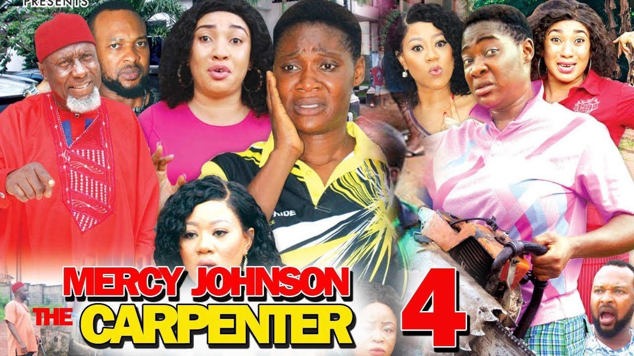 Mercy Johnson The Carpenter (2019) (Part 4)
