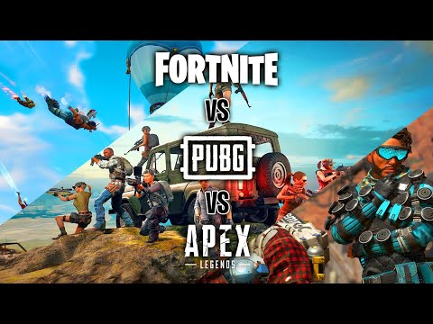 Fortnite vs PUBG vs Apex Legends