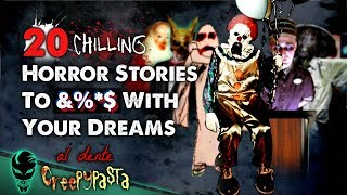 20 Creepiest Horror Stories 2018 (Ultimate Compilation) | Al Dente Creepypasta 10