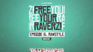 Free Your Raverz 2.0 is here!