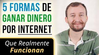 Video: 5 Formas De Ganar Dinero Por INTERNET Que Realmente Funcionan