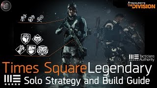 The Division 1.7   Times Square Legendary Solo Tutorial & Build