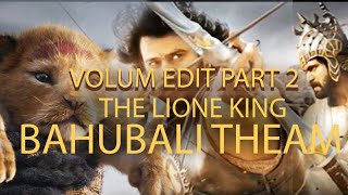|| THE LIONE KING - BAHUBALI RE-EDIT || BY VIVEK RAKHOLIYA || THE LIONE KING HINDI TRAILER