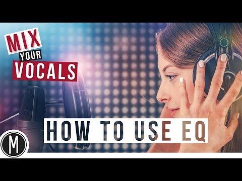 Download Mix Your Vocals How To Use Eq