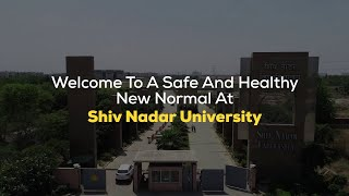 How Shiv Nadar University is ensuring health and safety in ongoing COVID-19 pandemic