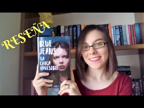 Reseña: La Chica Invisible De Blue Jeans - Youtube