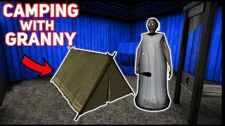 CAMPING OUTSIDE WITH GRANNY!!!   Granny The Mobile Horror Game (Messing Around)