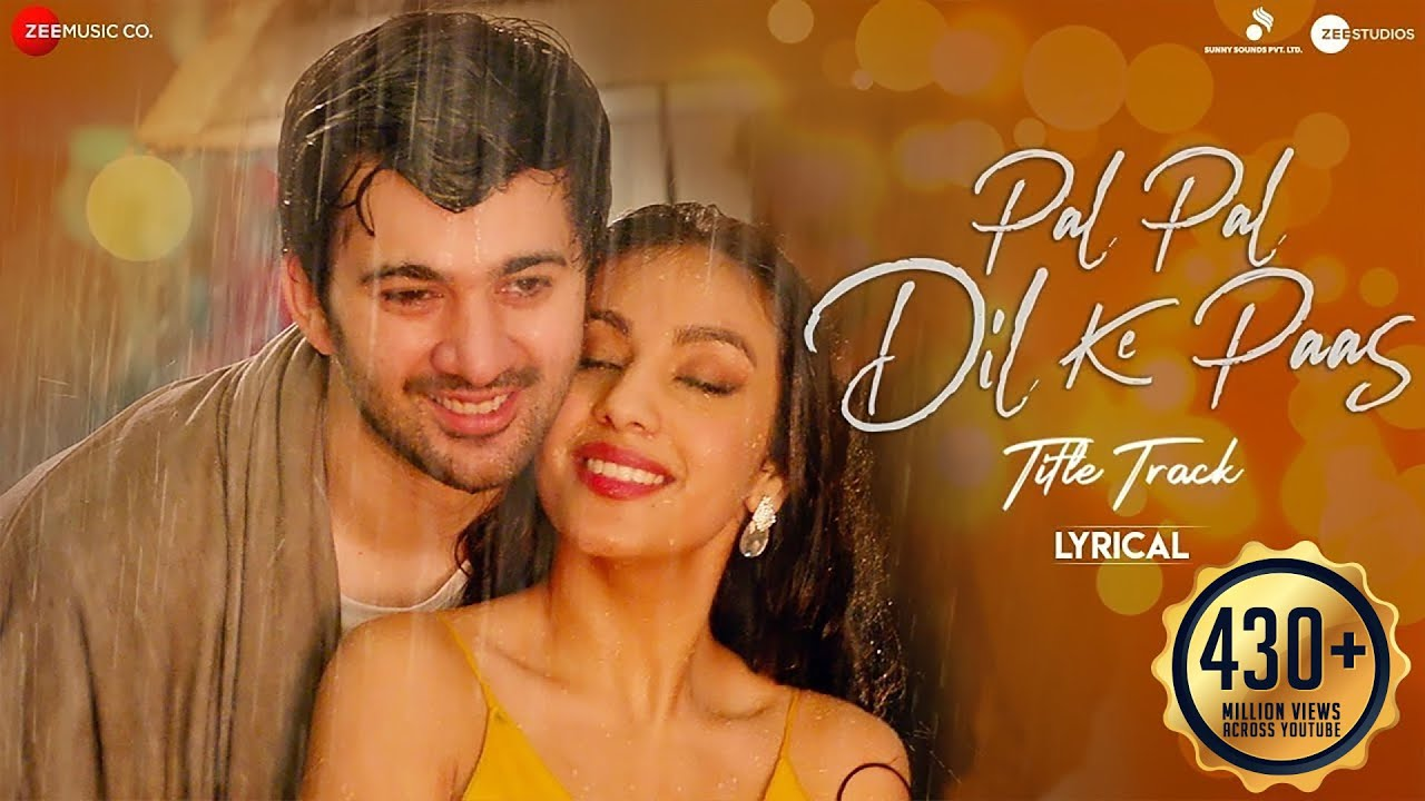 Pal Pal Dil Ke Paas Lyrics| Arijit Singh & Parampara Thakur Lyrics
