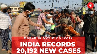 Coronavirus Update Mar 16: India records 20,192 new Covid-19 cases, 131 deaths in the last 24 hrs - Download this Video in MP3, M4A, WEBM, MP4, 3GP