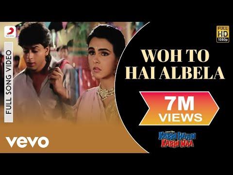 Who Toh Hai Albela - Kabhi Haan Kabhi Naa | Shah Rukh Khan | Suchitra Krishnamurthy