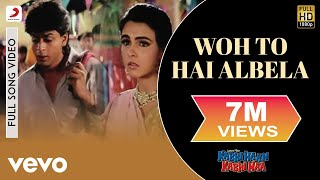 Woh To Hai Albela Full Video - Kabhi Haan Kabhi Naa|Shah
