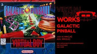 Galactic Pinball retrospective: Red sector, eh | Virtual Boy Works #02