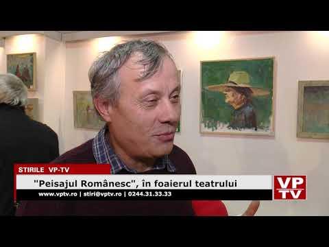 """""""Peisajul Românesc"""", în foaierul teatrului"""
