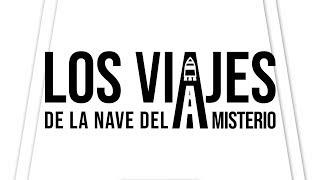 Directo Presentación #ViajesNavedelMisterio
