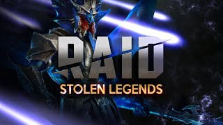 RAID: STOLEN Legends