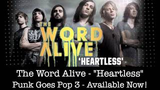 The Word Alive - 'Heartless' (w/ Lyrics)