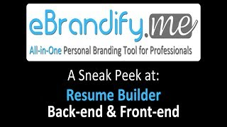 eBrandify.me : Sneak Peek at Resume Builder Module