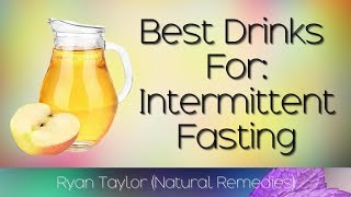 Drinks for: Intermittent Fasting