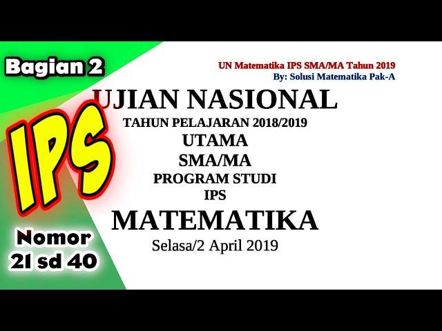 Pembahasan Matematika IPS Soal UN  SMA/MA 2019 Bagian 2