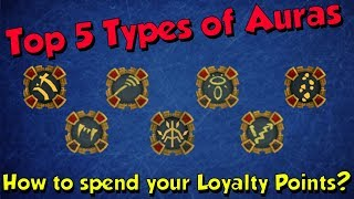 Top 5 Types Of Auras! [Runescape 3] Spending Your Loyalty Points!