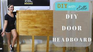 DIY With Elle- DIY Door Headboard