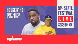 House N HD (Terry Hunter & Mike Dunn)|- Live @ 51st State Festival Live Session 2 2020
