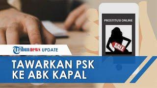 Muncikari Remaja Tawarkan PSK di Bawah Umur ke ABK Kapal dengan Tarif Rp2 Juta Sekali Kencan