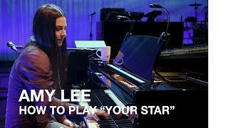 """Amy Lee: How to play """"Your Star"""" by Evanescence"""