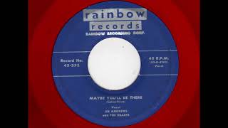 Lee Andrews & Hearts  - Maybe You'll Be There
