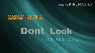 Dont Look Full MP3 Song 2019 HIT-Music