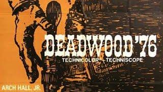 Deadwood '76 (1965) ARCH HALL, JR.