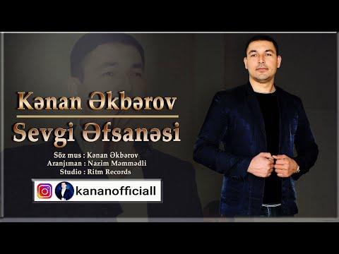 Kenan Akberov - Sevgi Efsanesi 2019 Yeni mp3 yukle - mp3.DINAMIK.az