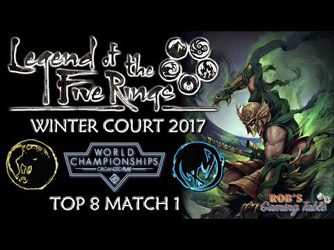 Legend of the Five Rings – Worlds 2017 (Top 8 Match 1)