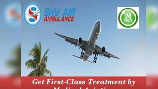 Get Finest Medical Treatment by Air Ambulance from Coimbatore