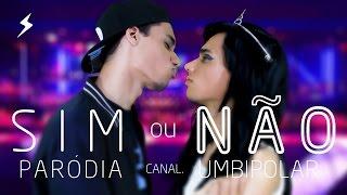 PARÓDIA| Sim ou Não - Anitta feat. Maluma