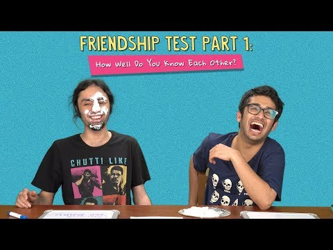 Friendship Test   Part 1  How Well Do You Know Each Other?   Ok Tested