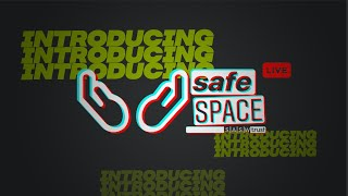 Introduction to Safe Space for Year 7